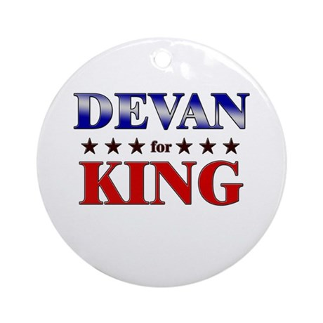 DEVAN for king Ornament (Round)