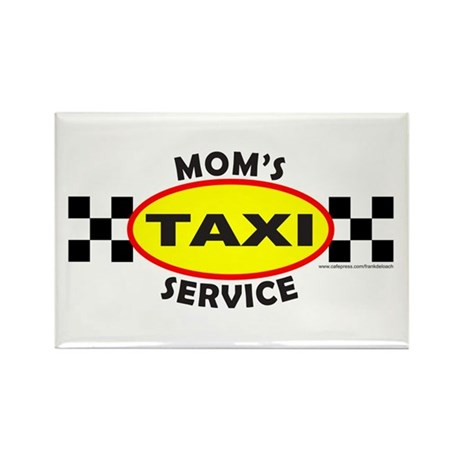 MOM'S TAXI SERVICE Rectangle Magnet