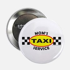 "MOM'S TAXI SERVICE 2.25"" Button"