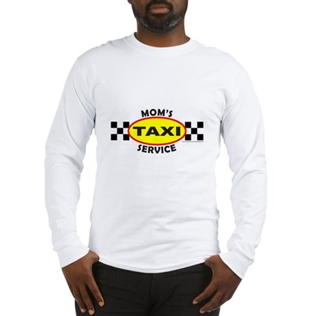 MOM'S TAXI SERVICE Long Sleeve T-Shirt