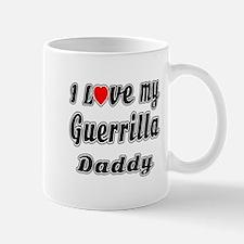 I Love My GUERRILLA Daddy Mug