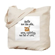 Quilts Are Like Cats Tote Bag