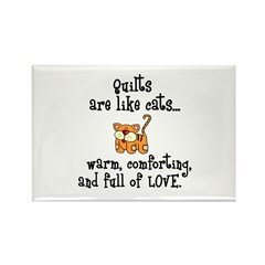 Quilts Are Like Cats Rectangle Magnet (10 pack)