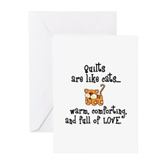 Quilts Are Like Cats Greeting Cards (Pk of 20)