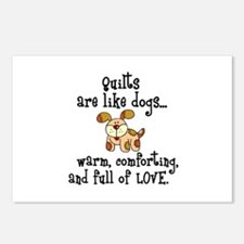 Dogs Are Like Quilts Postcards (Package of 8)