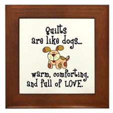 Dogs Are Like Quilts Framed Tile