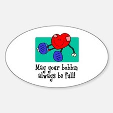 May Your Bobbin Be Full - Sew Oval Stickers