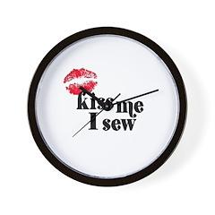 Kiss Me I Sew Wall Clock