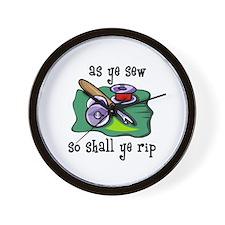 Sewing - So Shall Ye Rip Wall Clock