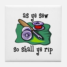 Sewing - So Shall Ye Rip Tile Coaster