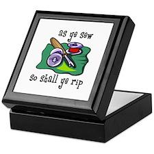 Sewing - So Shall Ye Rip Keepsake Box