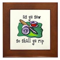 Sewing - So Shall Ye Rip Framed Tile
