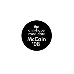 Anti-Hope McCain Mini Button (10 pack)