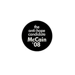 Anti-Hope McCain Mini Button (100 pack)