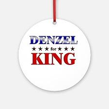 DENZEL for king Ornament (Round)