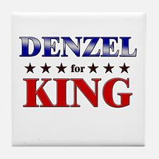 DENZEL for king Tile Coaster