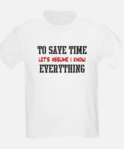 Just Assume I Know Everything T-Shirt