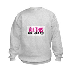 All This and I Quilt Sweatshirt