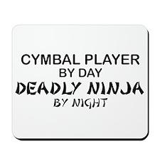 Cymbal Deadly Ninja Mousepad