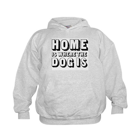 Home is Where the Dog is Kids Hoodie