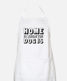 Home is Where the Dog is BBQ Apron