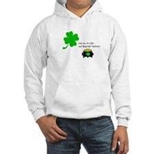 Kiss me I'm Irish and Magically Delicious Hoodie