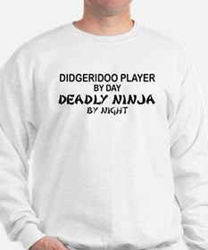 Didgeridoo Deadly Ninja Sweatshirt