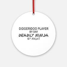 Didgeridoo Deadly Ninja Ornament (Round)