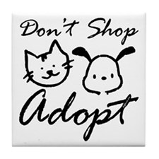 Don't Shop, Adopt Tile Coaster