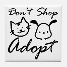 Don't Shop, Adopt Tile Coaster