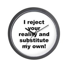 Unique Reject your reality Wall Clock