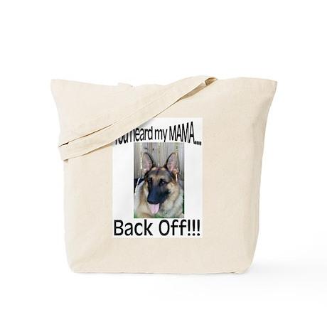 Back Off!!! Tote Bag
