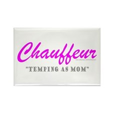 CHAUFFEUR MOM Rectangle Magnet