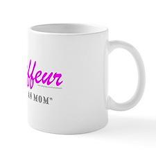 CHAUFFEUR MOM Mug