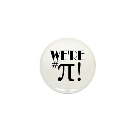 We're #pi Mini Button (10 pack)