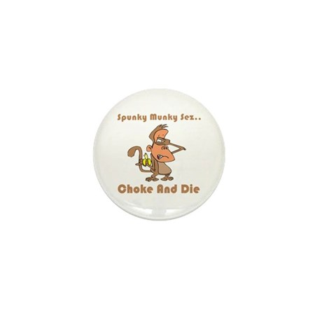 Choke and Die Mini Button (10 pack)