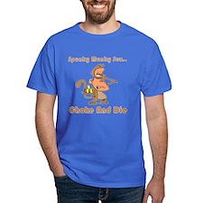 Choke and Die T-Shirt