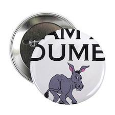 """Cute Dumb ass 2.25"""" Button (10 pack)"""