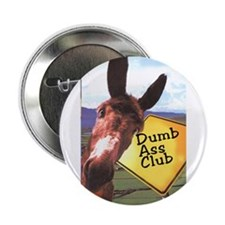 Dumb Ass Club Button