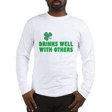 Drinks Well With Others - Long Sleeve T-Shirt