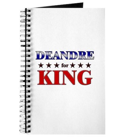 DEANDRE for king Journal