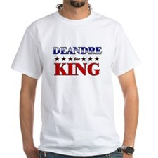 DEANDRE for king Shirt
