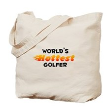World's Hottest Golfer (B) Tote Bag