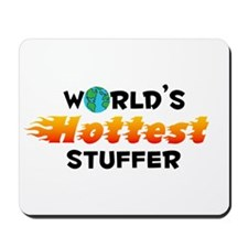 World's Hottest Stuffer (C) Mousepad