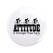 "Attitude is Stronger Cycling 3.5"" Button"