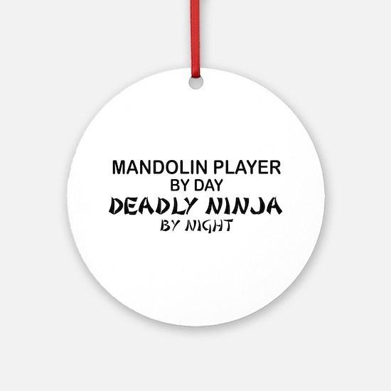 Mandolin Player Deadly Ninja Ornament (Round)