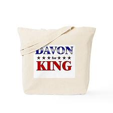 DAVON for king Tote Bag