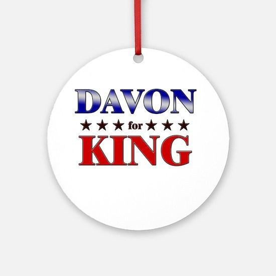 DAVON for king Ornament (Round)