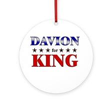 DAVION for king Ornament (Round)