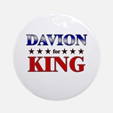 DAVION for king Ornament (Round)